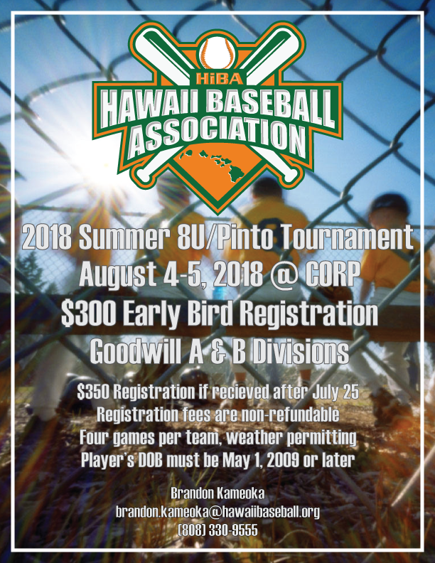 HiBA 2018 Summer 8U/Pinto Tournament - Hawaii Baseball